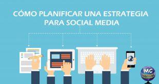 Planificar una estrategia de Social Media REVISADO